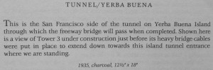 Bay Bridge Tunnel/Yerba Buena text